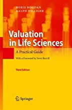 Valuation in Life Sciences: A Practical Guide by Boris Bogdan (2010-05-06)