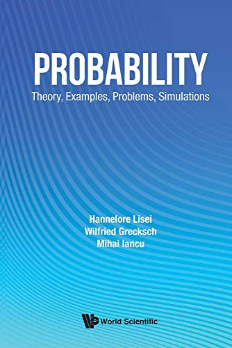 Probability: Theory, Examples, Problems, Simulations