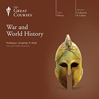 War and World History                   De :                                                                                                                                 Jonathan P. Roth,                                                                                        The Great Courses                               Lu par :                                                                                                                                 Jonathan P. Roth                      Durée : 25 h et 1 min     Pas de notations     Global 0,0