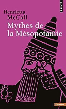 Mythes de La M Sopotamie  Points sagesses   French Edition