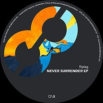 Never Surrender Ep