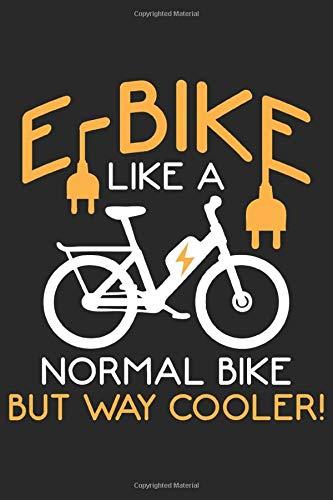 E Bike: E Bike Radweg Kühler Fahrrad Lustiges Elektrofahrrad Notizbuch DIN A5 120 Seiten für Notizen, Zeichnungen, Formeln | Organizer Schreibheft Planer Tagebuch