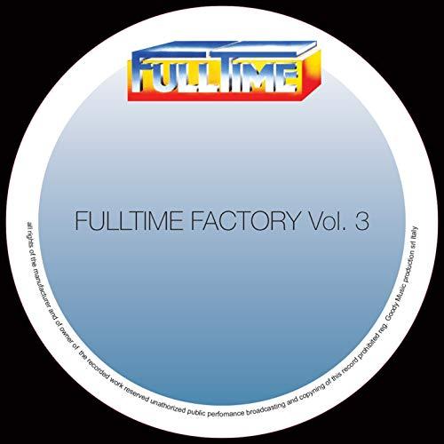 Fulltime Factory, Vol. 3
