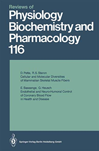 Reviews of Physiology, Biochemistry and Pharmacology: Volume: 116 (Reviews of Physiology, Biochemistry and Pharmacology (116), Band 116)