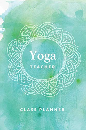Yoga Teacher Journal Class Planner Lesson Sequence Notebook
