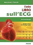 L'unico libro sull'ECG di cui avrai bisogno...