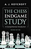 The Chess Endgame Study: A Comprehensive Introduction Second Edition-Roycroft, A. J.