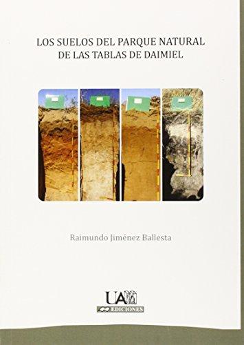 Los suelos del Parque Natural de las Tablas de Daimiel (Fuera de colección)
