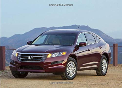 Honda Crosstour EX-L: 120 pages with 20 lines you can use as a journal or a notebook .8.25 by 6 inches.