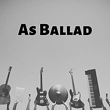 As Ballad
