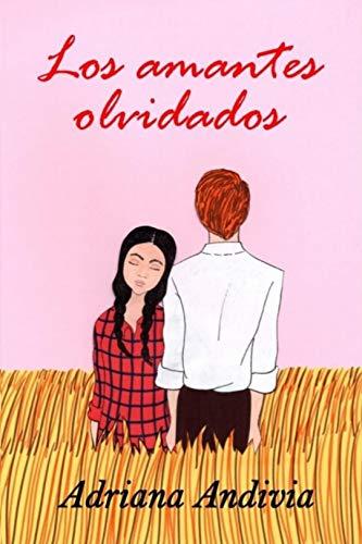 Los amantes olvidados de Adriana Andivia