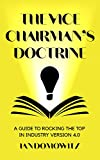 The Vice Chairman's Doctrine: A Guide to Rocking the Top in Industry 4.0