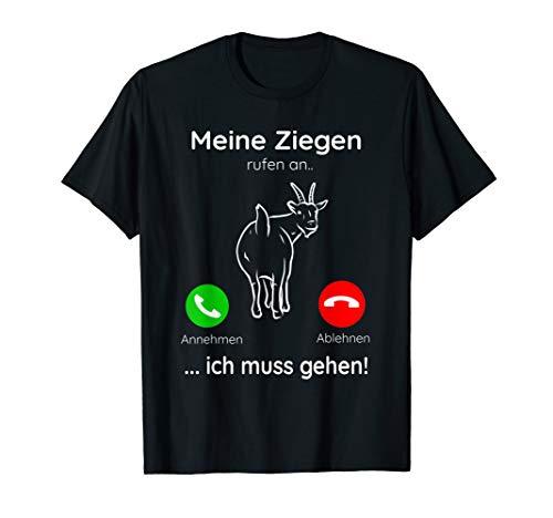 Meine Ziegen rufen an ich muss gehen Landwirt Shirt T-Shirt T-Shirt