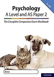 The Complete Companions for AQA Fourth Edition: 16-18: The Complete Companions: A Level Year 1 and AS Psychology: Paper 2 ...