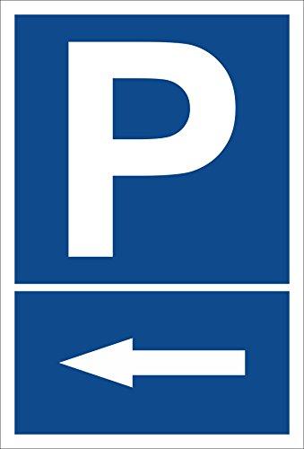 Melis Folienwerkstatt Schild – Pfeil nach Links – Parkplatzschild Parken – 15x20cm, 30x20cm und 45x30cm – Bohrlöcher Aufkleber Hartschaum Aluverbund -S00272