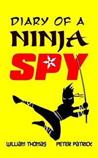 Diary of a Ninja Spy (Volume 1)
