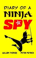 Diary of a Ninja Spy (Diary of a Sixth Grade Ninja Spy)