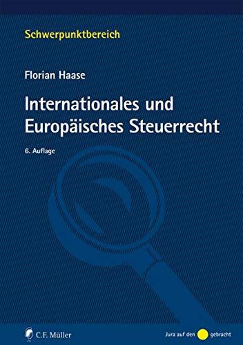 Internationales und Europäisches Steuerrecht (Schwerpunktbereich)