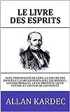 Le Livre des Esprits - Format Kindle - 1,29 €