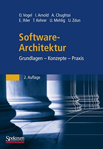 Software-Architektur: Grundlagen - Konzepte - Praxis
