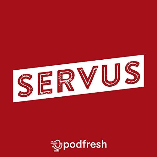 Servus Podcast By Podfresh: M. Kıvanç Önder cover art
