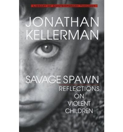 [(Savage Spawn)] [by: Jonathan Kellerman]
