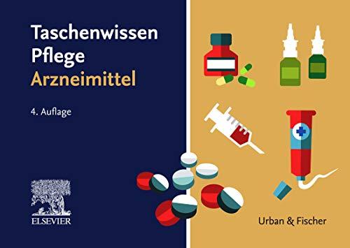 Taschenwissen Pflege Arzneimitte...