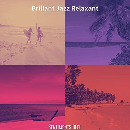 Brillant Jazz Relaxant
