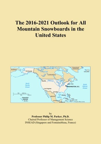 The 2016-2021 Outlook for All Mountain Snowboards in the United States