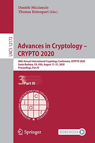 Advances in Cryptology – CRYPTO 2020: 40th Annual International Cryptology Conference, CRYPTO 2020