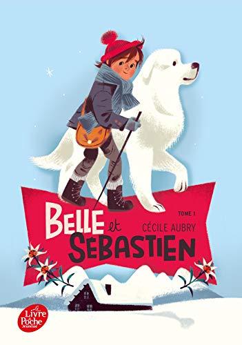 Belle et Sébastien - Tome 1 - Le refuge du Grand Baou