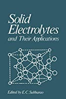 Solid Electrolytes and Their Applications