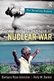 Johnston, B: Consequential Damages of Nuclear War: The Rongelap Report - Barbara Rose Johnston