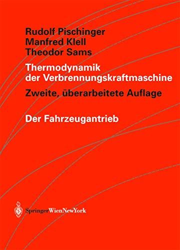 Thermodynamik der Verbrennungskraftmaschine (Der Fahrzeugantrieb)