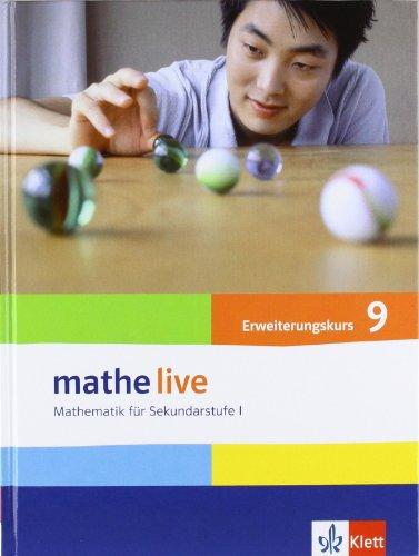 mathe live 9E: Schülerbuch Klasse 9 (E-Kurs) (mathe live. Bundesausgabe ab 2006)