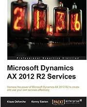 [Microsoft Dynamics AX 2012 R2 Services] [Author: Deforche, Klaas] [March, 2014]