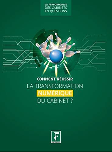 Comment réussir la transformation numérique du cabinet ?
