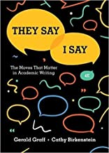 by Cathy Birkensteinand - They Say/I Say: The Moves That Matter in Academic Writing (Fourth Edition) (Paperback) W. W. Norton & Company; Fourth Edition (June 11, 2018) - [Bargain Books]