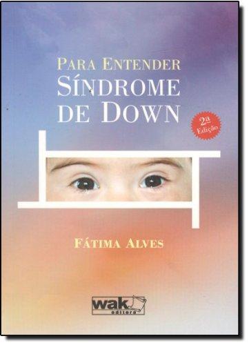 Para Entender Síndrome de Down