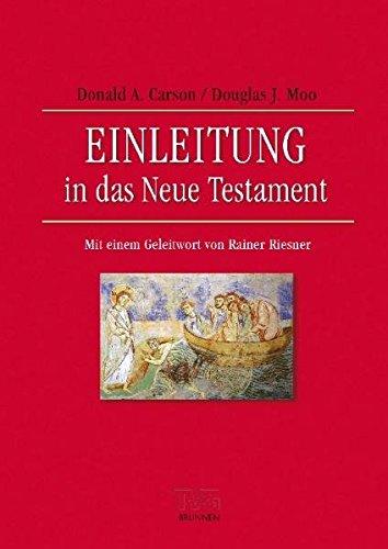 Einleitung in das Neue Testament: Mit einem Geleitwort von Rainer Riesner (TVG - Lehrbücher)