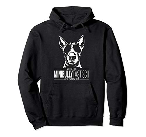 Lustiger Miniature Bullterrier Minibullytastisch Hundespruch Pullover Hoodie