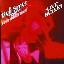 Live Bullet by Seger, Bob Live, Original recording reissued, Original recording remastered edition (1999) Audio CD