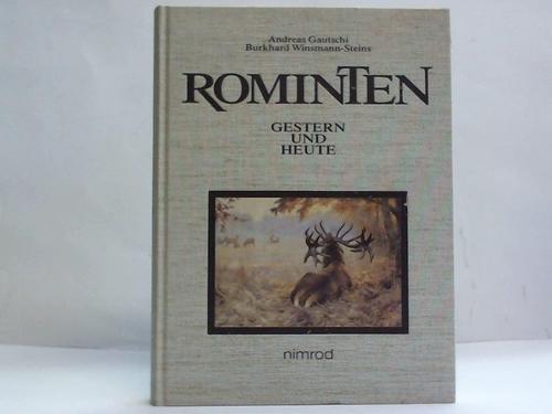 Rominten - Gestern und Heute