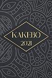 Kakebo 2021: Livre de Compte Personnel - Agenda de gestion du budget familial - Méthode japonaise pour bien gérer ses finances et faire des économies.