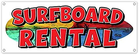 Heavy-Duty Vinyl Single-Sided with Metal Grommets Non-Fabric Surfboard Rental 13 oz Banner