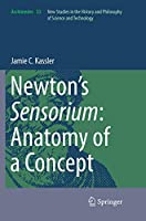 Newton's Sensorium: Anatomy of a Concept (Archimedes)