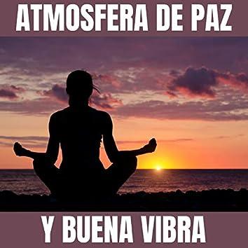 Atmosfera De Paz Y Buena Vibra