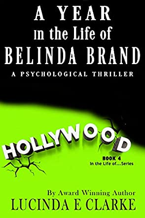 A Year in the Life of Belinda Brand