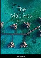 The Maldives: Color Edition