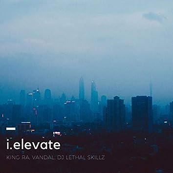 I.Elevate (feat. King Ra & Vandal)